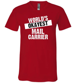 Postal Worker Tees Men's V-Neck Red / S World's Okayest Mail Carrier Men's V-Neck Tshirt