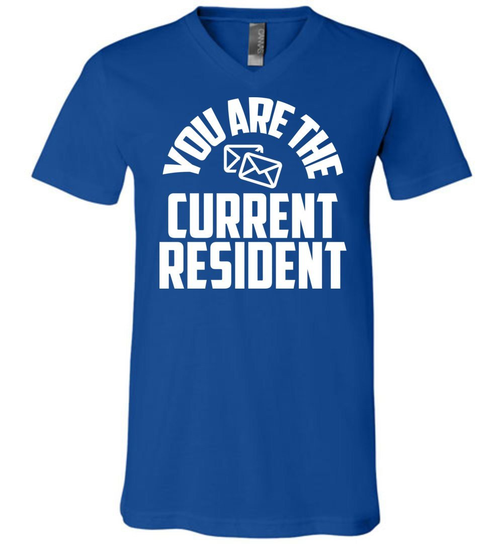 Postal Worker Tees Men's V-Neck True Royal / S You are the current resident Men's V-Neck Tshirt