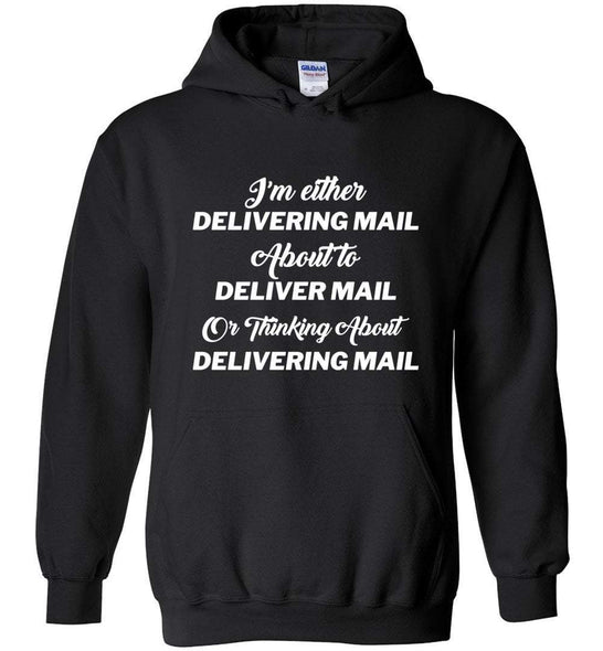 Postal Worker Tees Hoodies Black / S Thinking about delivering mail  Hoodie