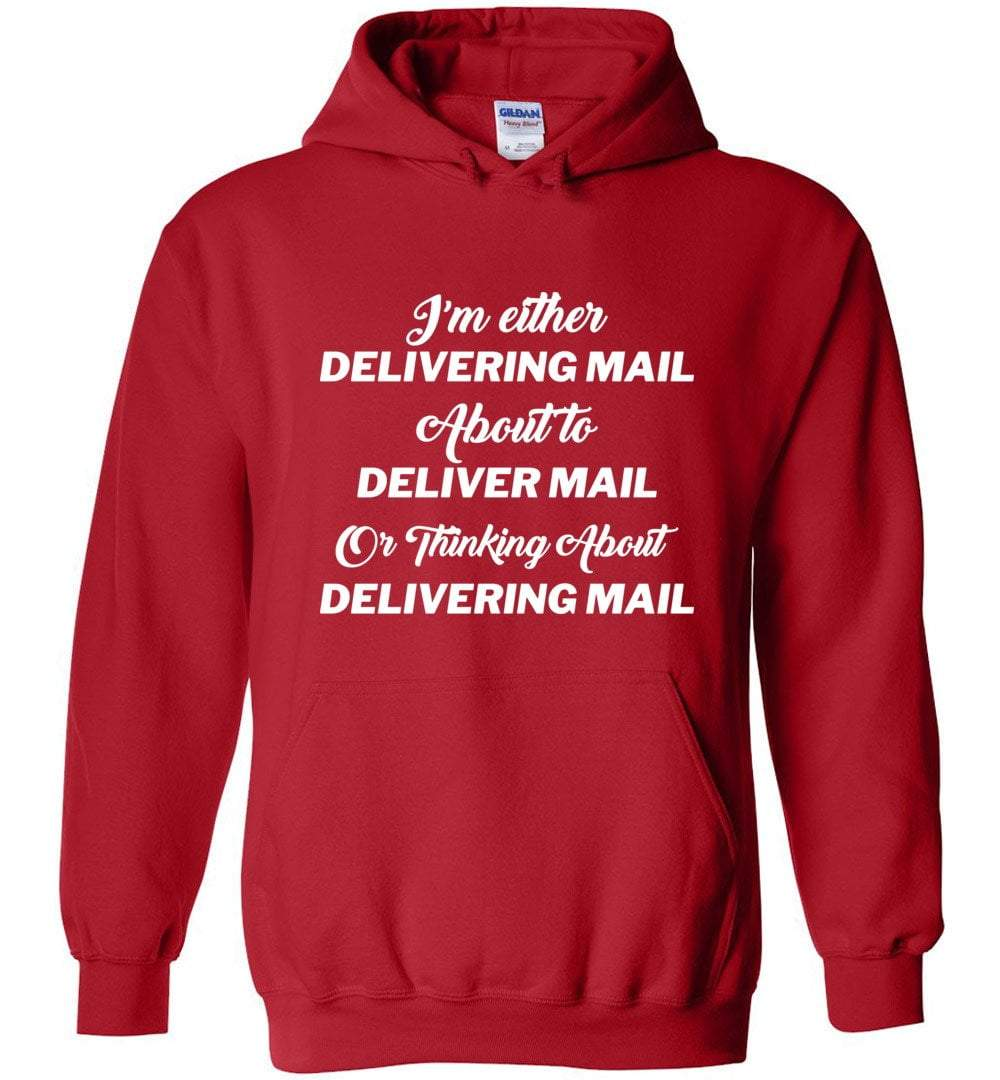 Postal Worker Tees Hoodies Red / S Thinking about delivering mail  Hoodie
