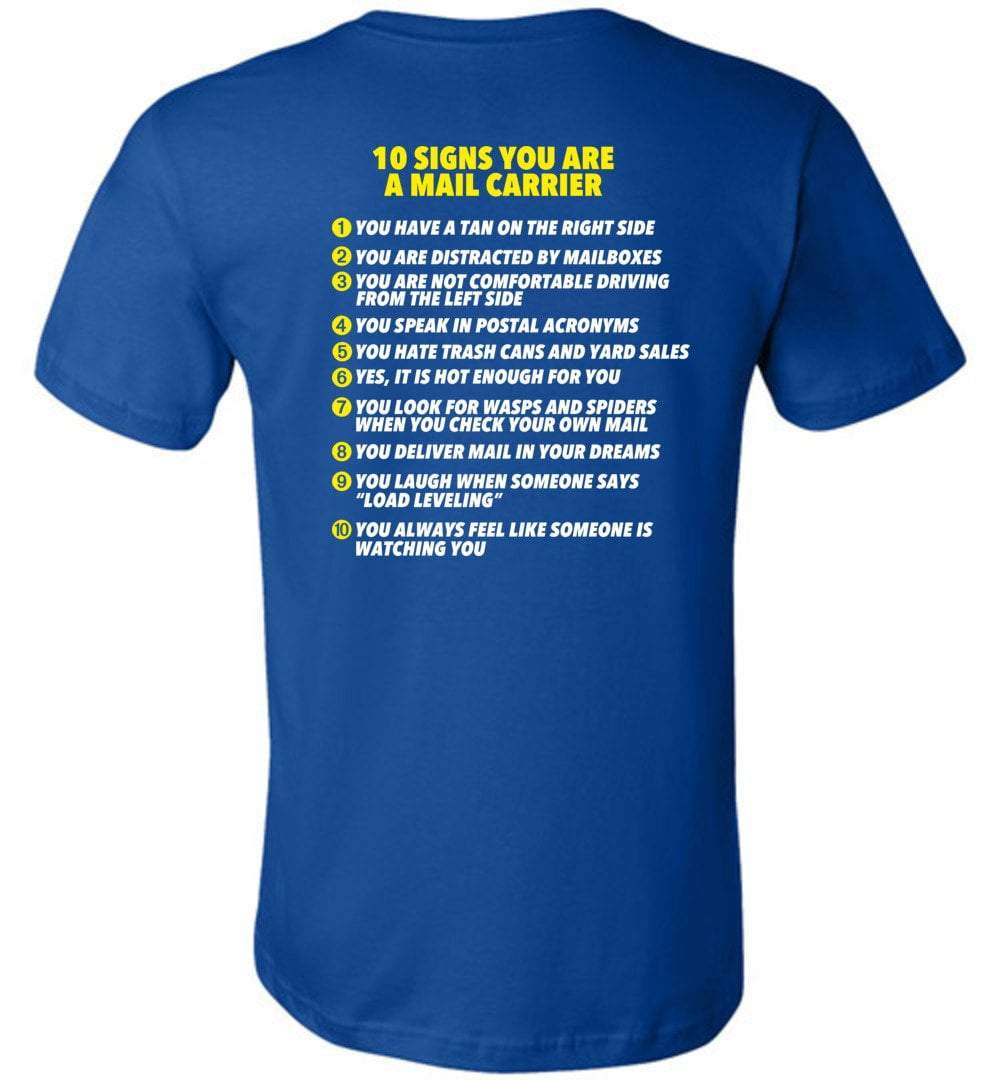 Postal Worker Tees Unisex Tshirt True Royal / S 10 signs you might be a mail carrier - Back design Tshirt