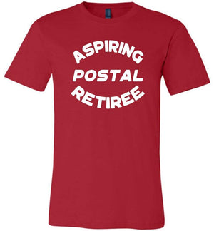 Postal Worker Tees Unisex Tshirt Red / S Aspring Postal Retiree Tshirt