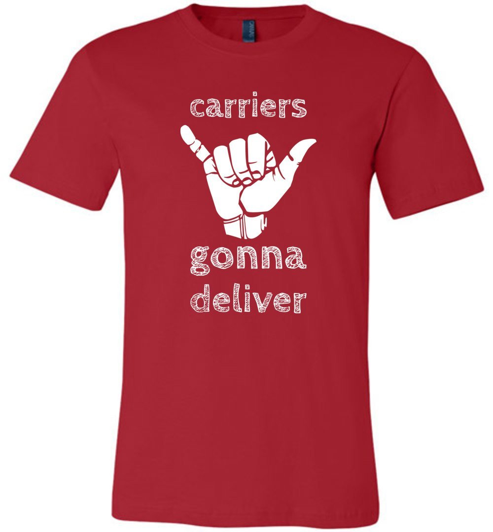 Postal Worker Tees Unisex Tshirt Red / S Carriers gonna deliver Tshirt