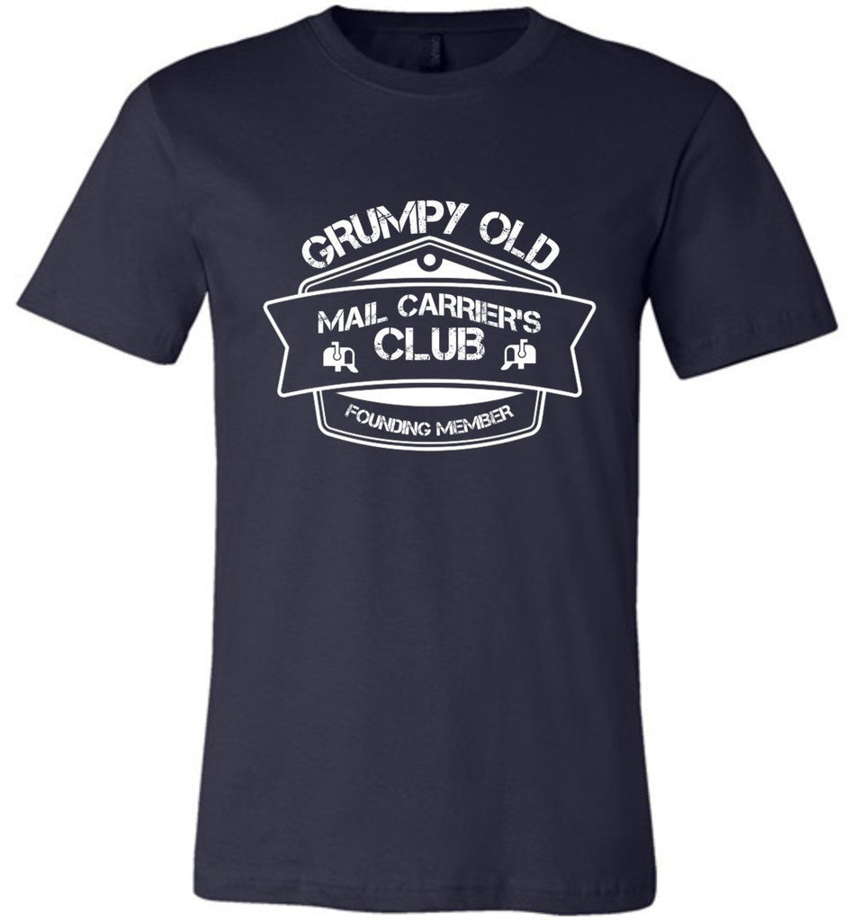 Postal Worker Tees Unisex Tshirt Navy / S Grumpy old mail carriers club Tshirt