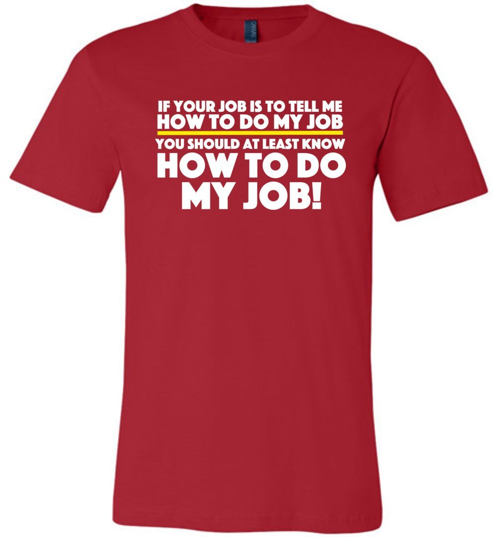 Postal Worker Tees Unisex Tshirt Red / S How to do my job Tshirt