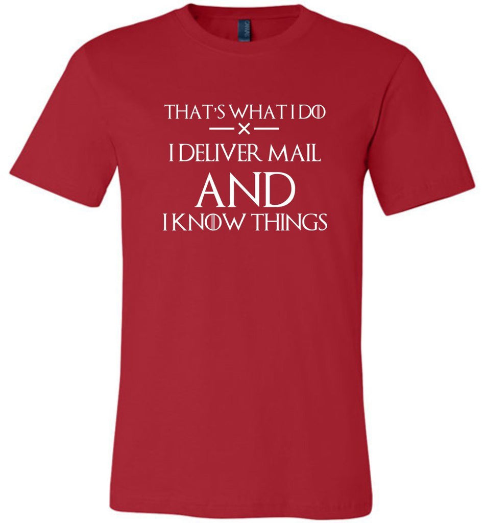Postal Worker Tees Unisex Tshirt Red / S I deliver mail and I know things Tshirt