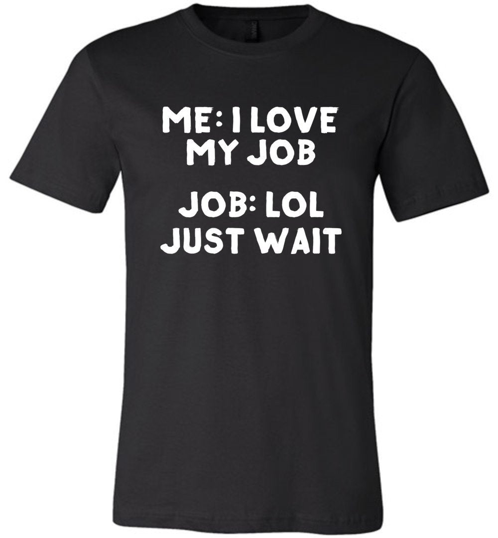 Postal Worker Tees Unisex Tshirt Black / S I love my job Tshirt