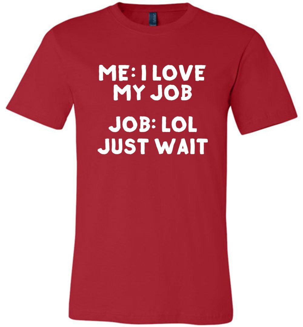 Postal Worker Tees Unisex Tshirt Red / S I love my job Tshirt