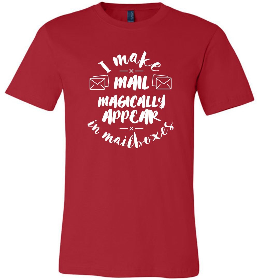 Postal Worker Tees Unisex Tshirt Red / S I make mail magically appear Tshirt