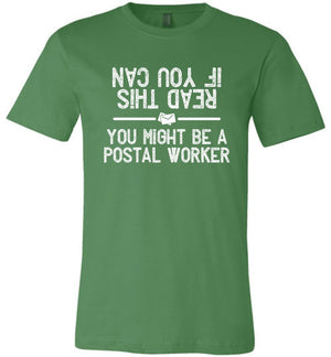 Postal Worker Tees Unisex Tshirt Leaf / S If you can read this you might be a postal worker Tshirt
