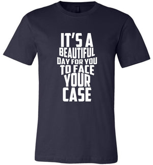Postal Worker Tees Unisex Tshirt Navy / S It's a beautiful day to face your case Tshirt