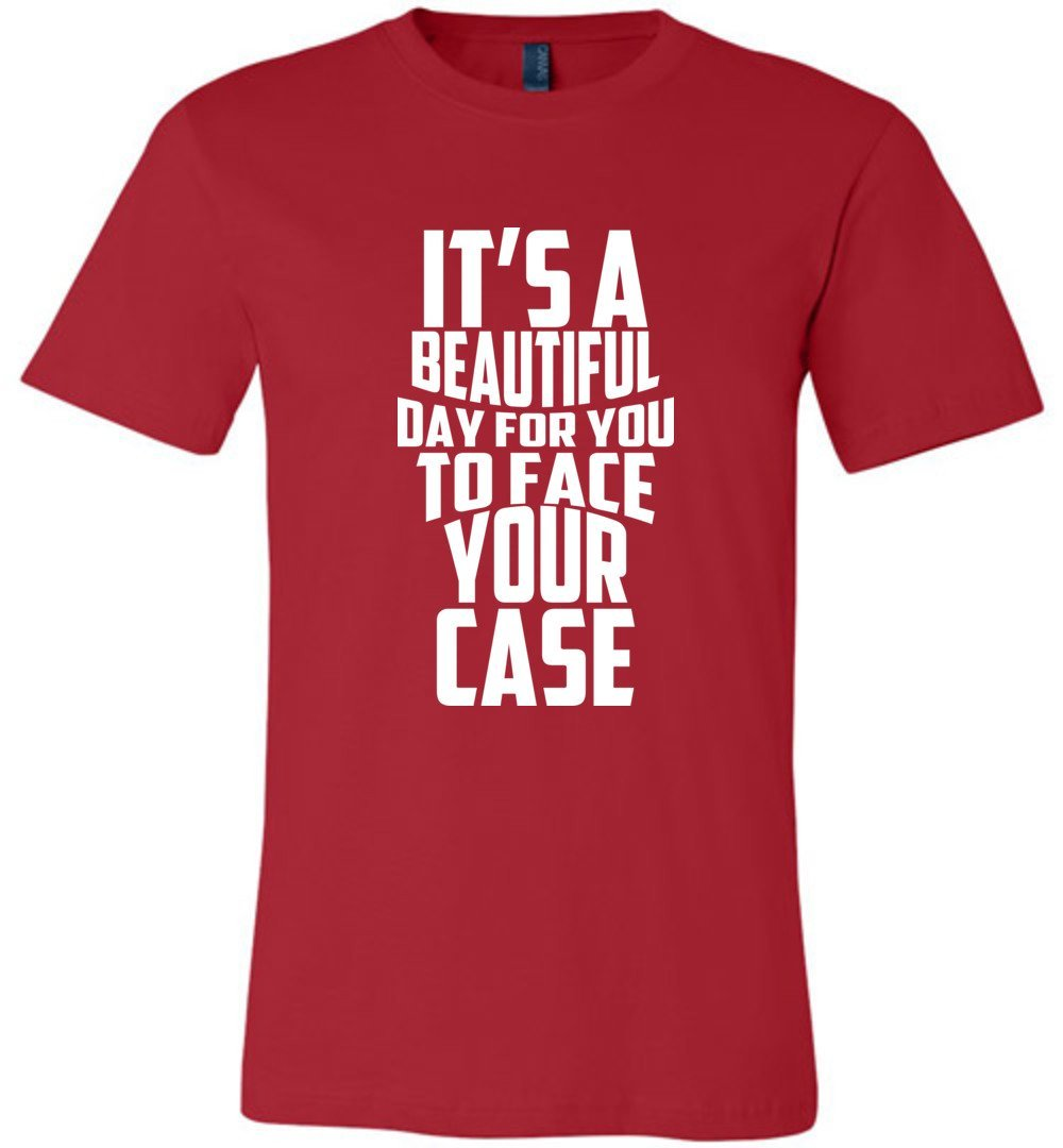 Postal Worker Tees Unisex Tshirt Red / S It's a beautiful day to face your case Tshirt