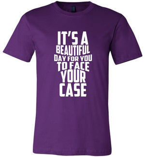 Postal Worker Tees Unisex Tshirt Team Purple / S It's a beautiful day to face your case Tshirt