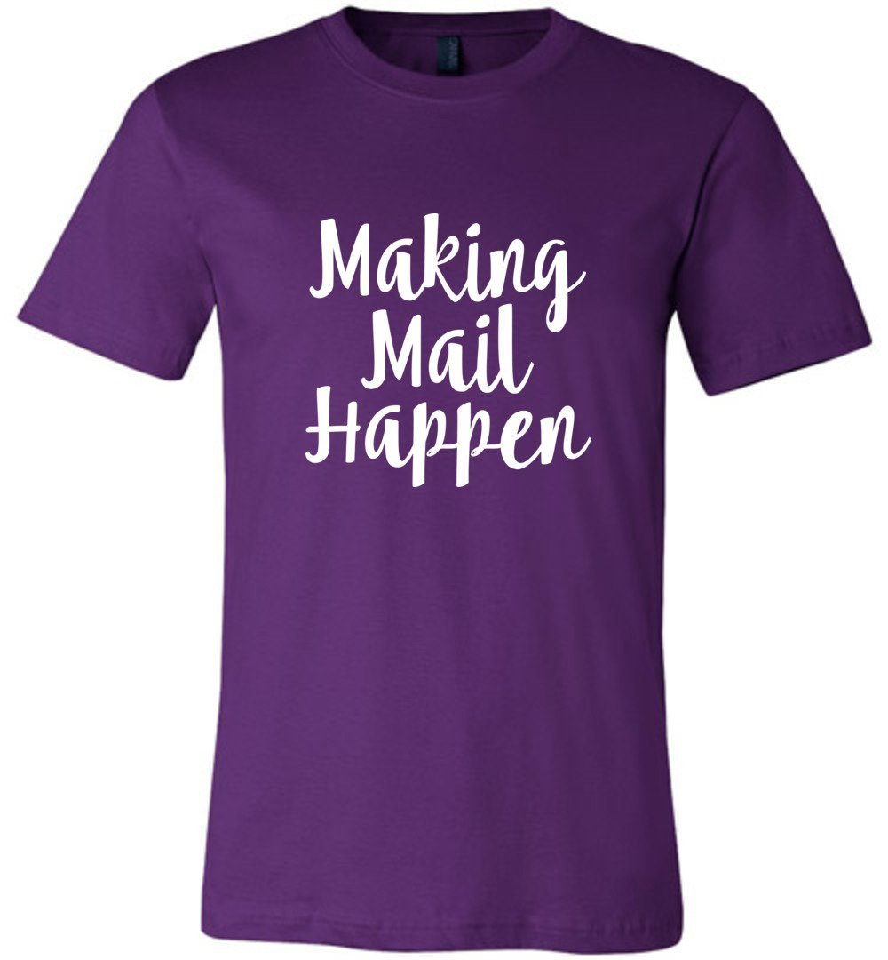Postal Worker Tees Unisex Tshirt Team Purple / S Making Mail Happen Tshirt