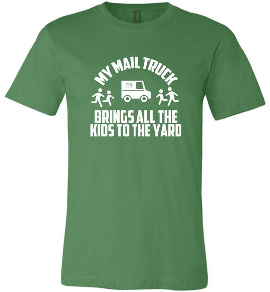 Postal Worker Tees Unisex Tshirt Leaf / S My mail truck brings all the kids to the yard Tshirt