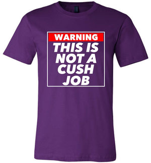 Postal Worker Tees Unisex Tshirt Team Purple / S Warning this is not a cush job Tshirt
