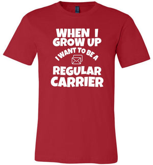 Postal Worker Tees Unisex Tshirt Red / S When I grow up Tshirt