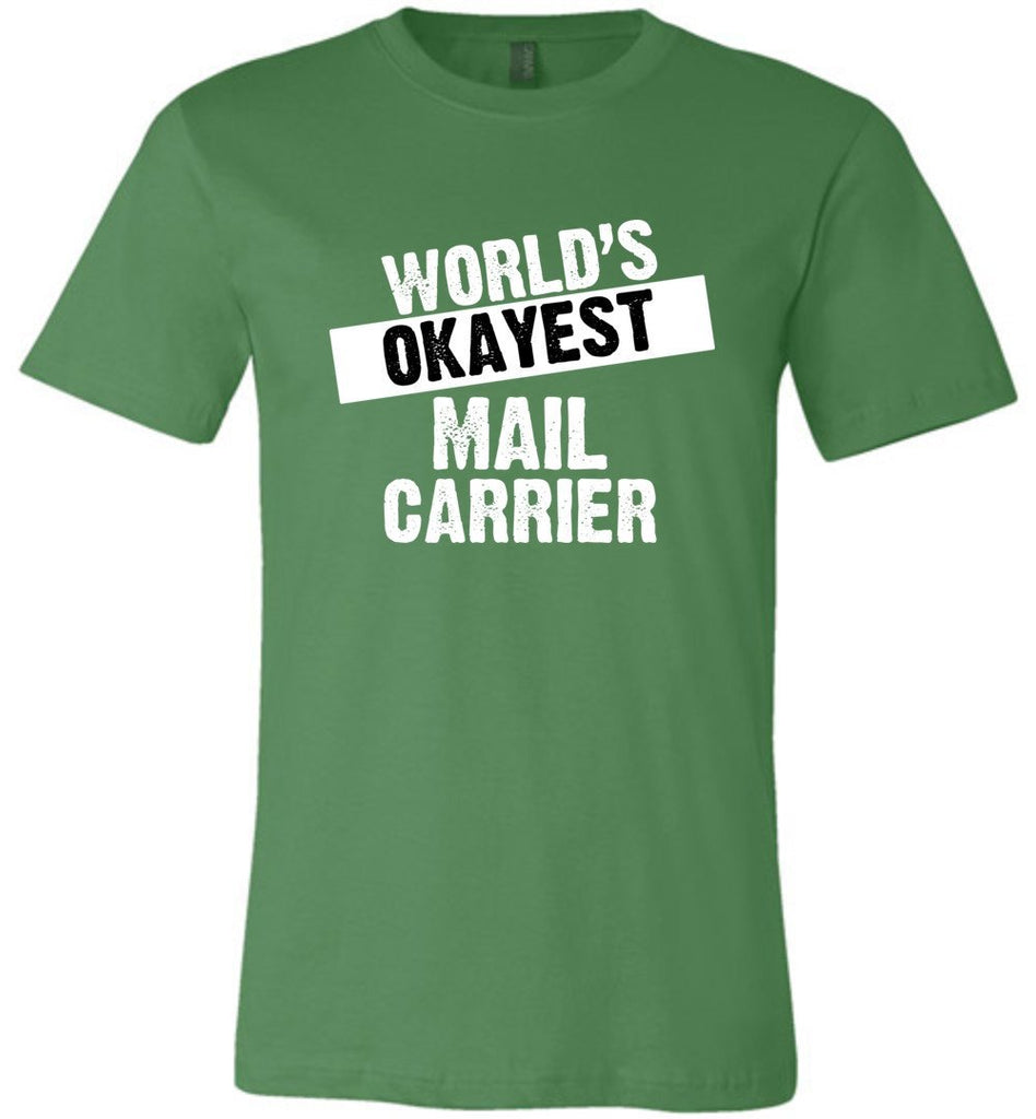 Postal Worker Tees Unisex Tshirt Leaf / S World's Okayest Mail Carrier Tshirt