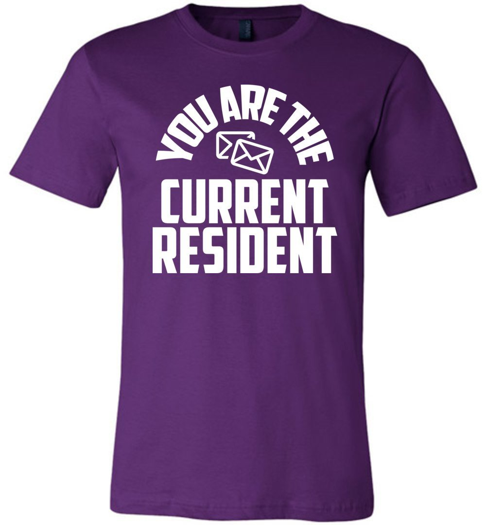Postal Worker Tees Unisex Tshirt Team Purple / S You are the current resident Tshirt