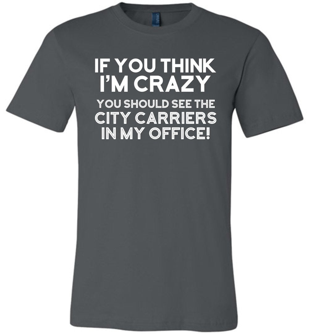 Postal Worker Tees Unisex Tshirt Asphalt / S You should see the city carriers Tshirt