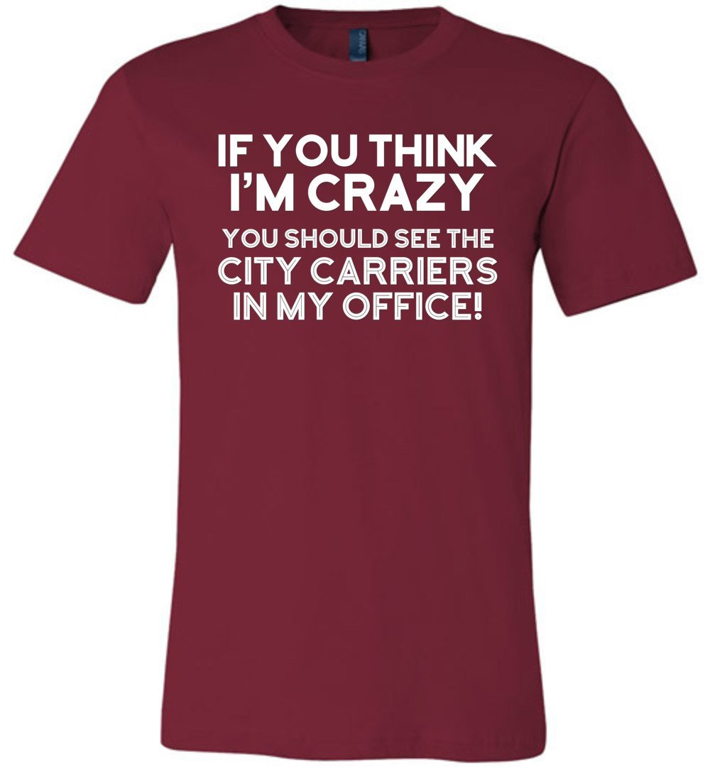 Postal Worker Tees Unisex Tshirt Cardinal / S You should see the city carriers Tshirt
