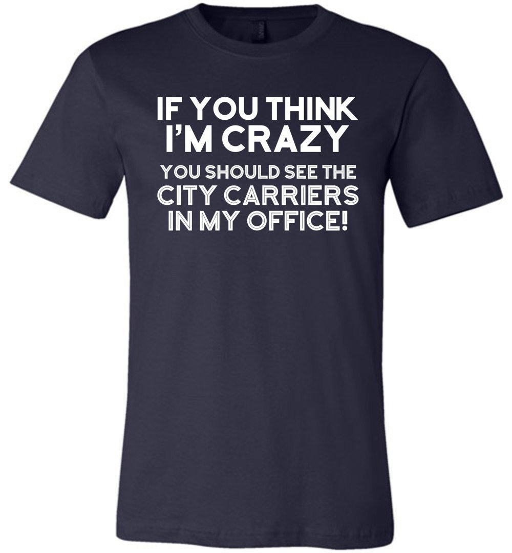 Postal Worker Tees Unisex Tshirt Navy / S You should see the city carriers Tshirt