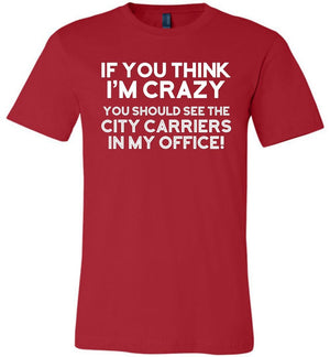 Postal Worker Tees Unisex Tshirt Red / S You should see the city carriers Tshirt