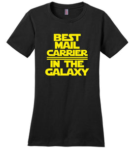 Postal Worker Tees Women's Black / S Best Mail Carrier in the Galaxy Women's Tshirt