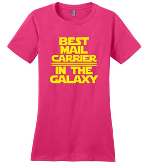 Postal Worker Tees Women's Dark Fuchsia / S Best Mail Carrier in the Galaxy Women's Tshirt