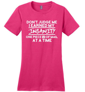 Postal Worker Tees Women's Dark Fuchsia / S Don't judge my Insanity Women's Tshirt
