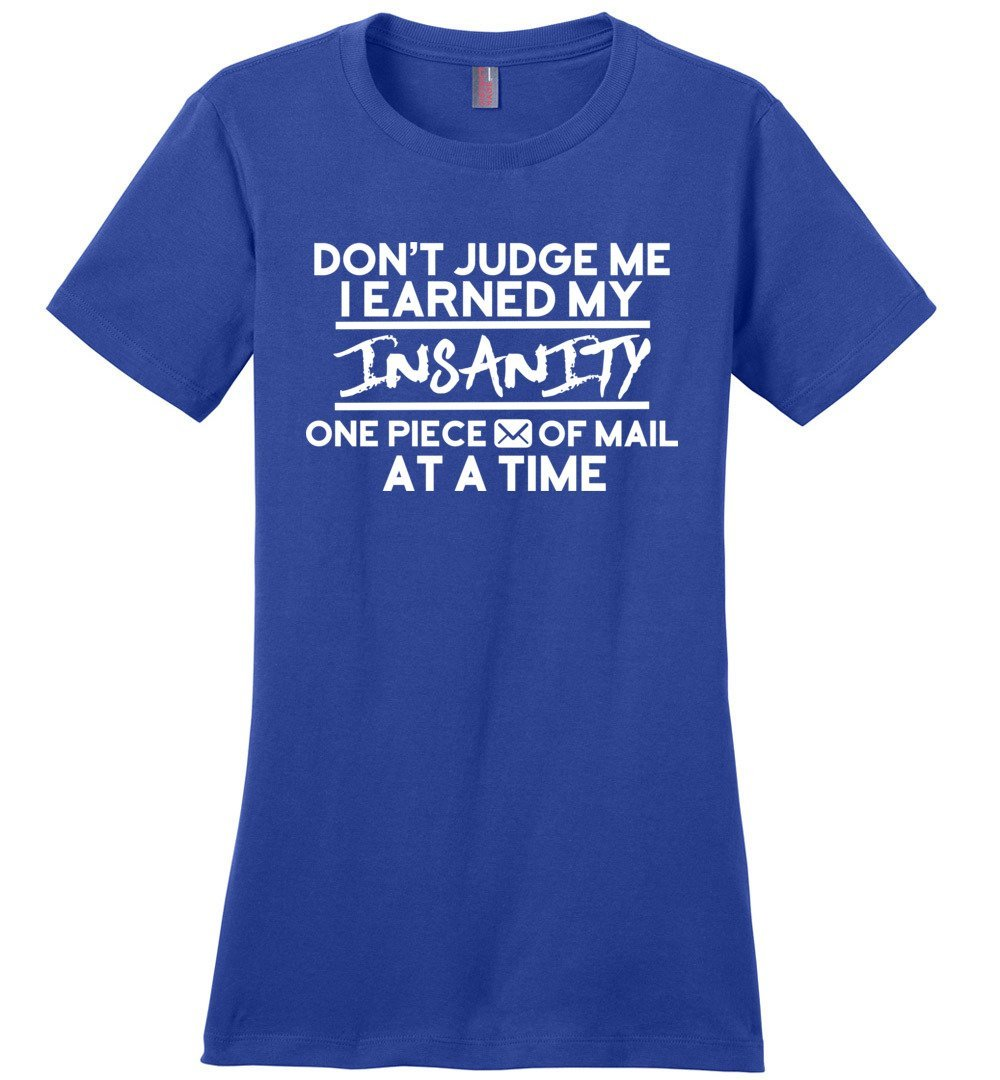 Postal Worker Tees Women's Deep Royal / S Don't judge my Insanity Women's Tshirt
