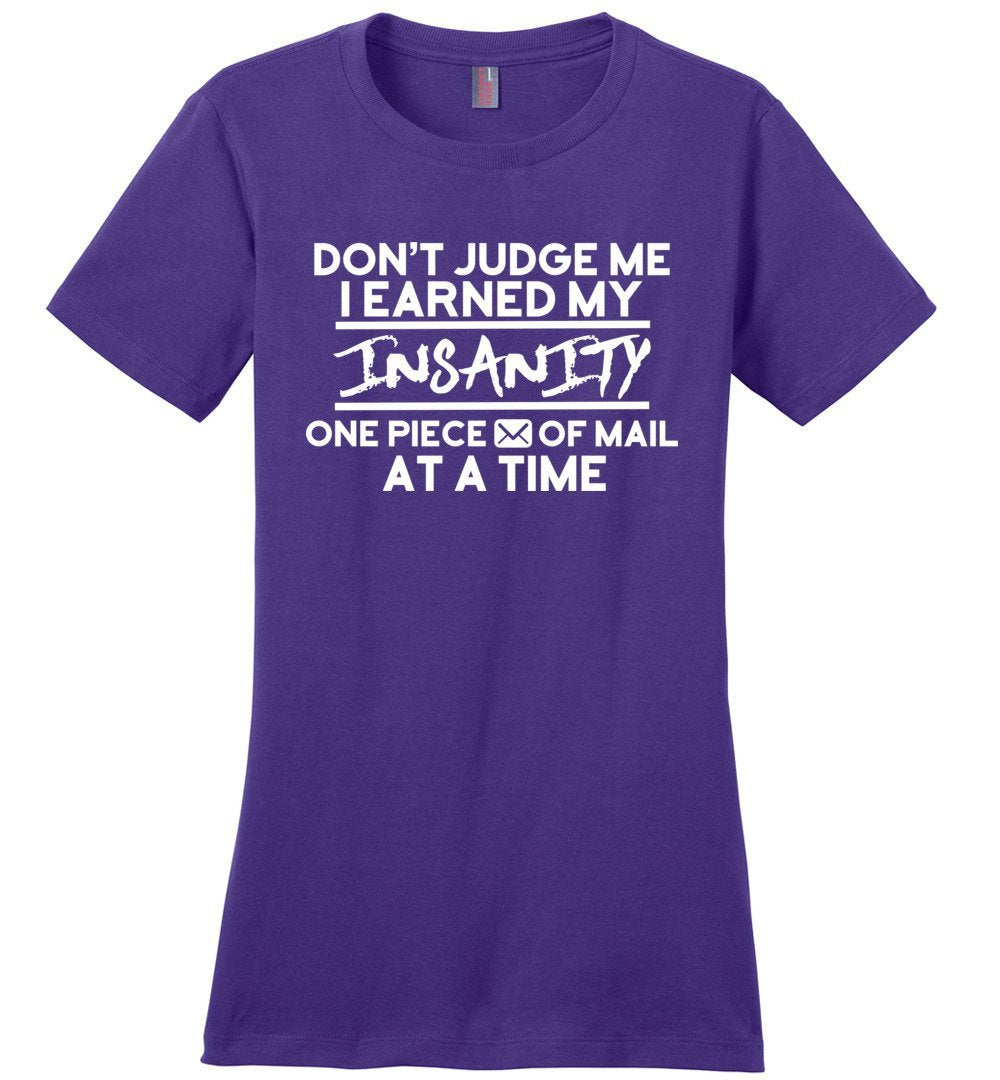 Postal Worker Tees Women's Purple / S Don't judge my Insanity Women's Tshirt