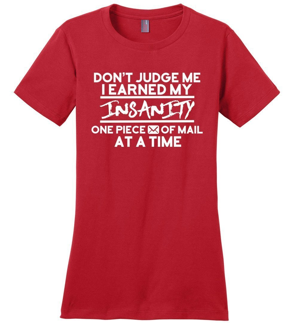 Postal Worker Tees Women's Red / S Don't judge my Insanity Women's Tshirt