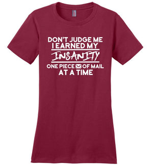 Postal Worker Tees Women's Sangria / S Don't judge my Insanity Women's Tshirt