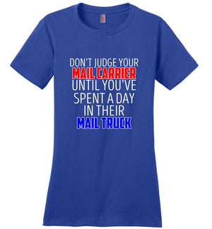 Postal Worker Tees Women's Deep Royal / S Don't judge your mail carrier Women's Tshirt