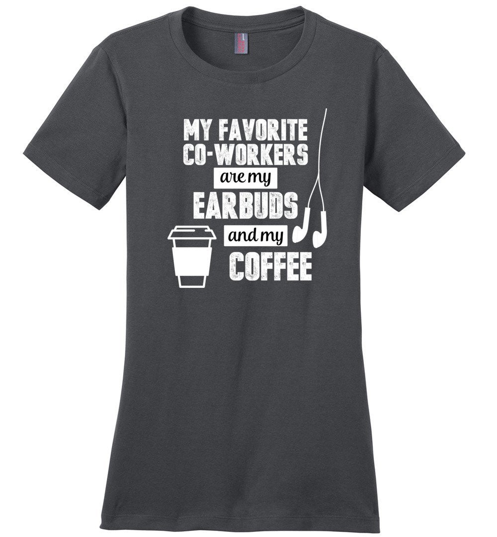 Postal Worker Tees Women's Charcoal / S Favorite coworkers - earbuds and coffee Women's Tshirt