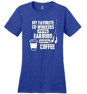 Postal Worker Tees Women's Deep Royal / S Favorite coworkers - earbuds and coffee Women's Tshirt