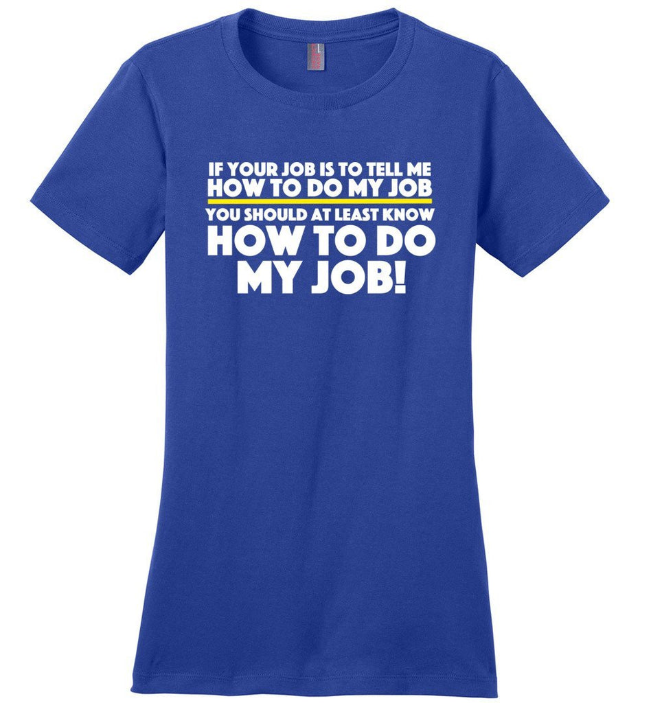 Postal Worker Tees Women's Deep Royal / S How to do my job Women's Tshirt