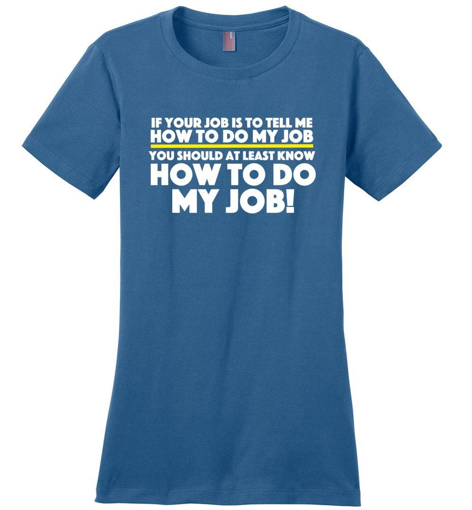 Postal Worker Tees Women's Maritime Blue / S How to do my job Women's Tshirt