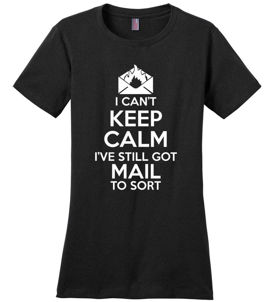 Postal Worker Tees Women's Black / S I can't keep calm, I've got mail to sort Women's Tshirt