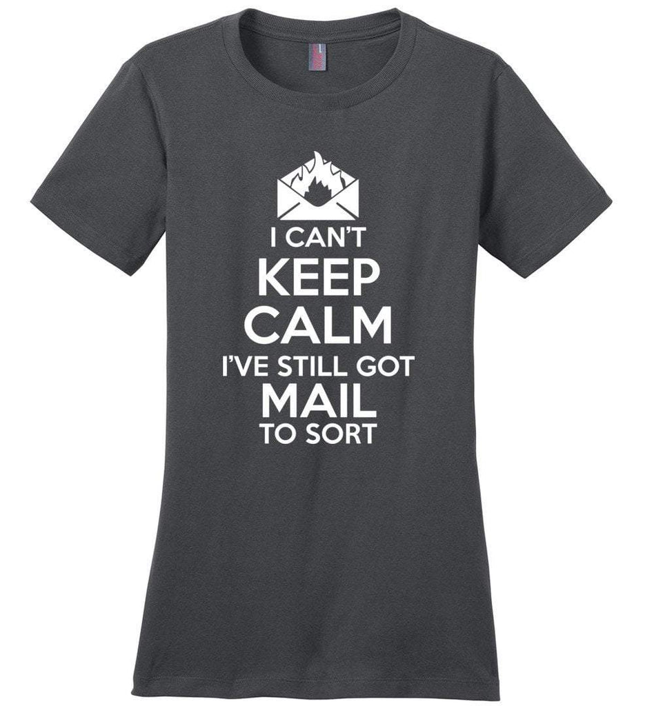Postal Worker Tees Women's Charcoal / S I can't keep calm, I've got mail to sort Women's Tshirt
