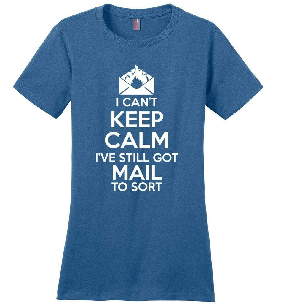 Postal Worker Tees Women's Maritime Blue / S I can't keep calm, I've got mail to sort Women's Tshirt