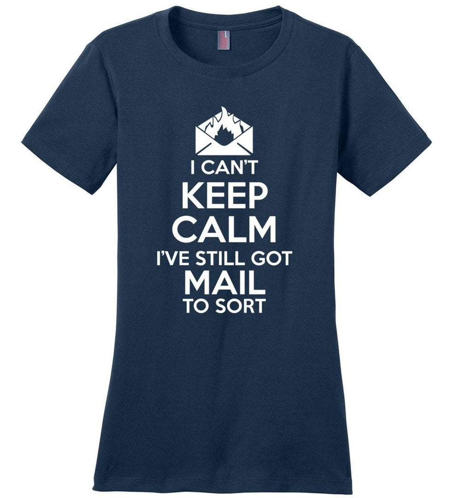 Postal Worker Tees Women's Navy / S I can't keep calm, I've got mail to sort Women's Tshirt