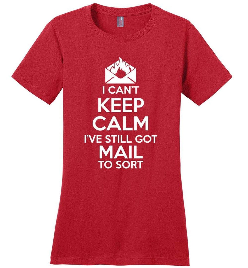 Postal Worker Tees Women's Red / S I can't keep calm, I've got mail to sort Women's Tshirt