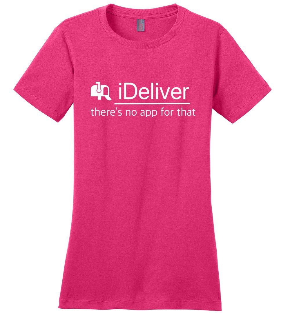 Postal Worker Tees Women's Dark Fuchsia / S iDeliver - No app for that Women's Tshirt