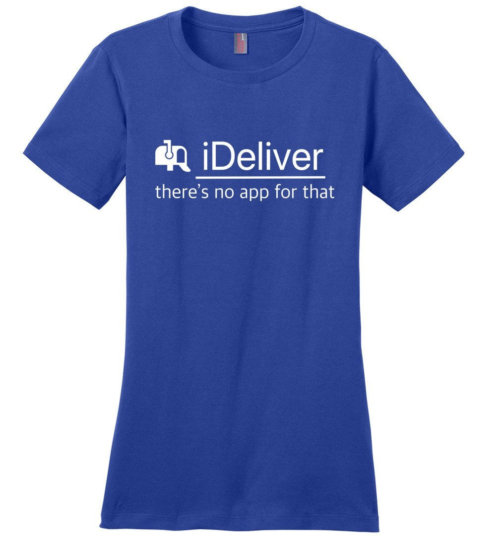 Postal Worker Tees Women's Deep Royal / S iDeliver - No app for that Women's Tshirt