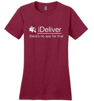 Postal Worker Tees Women's Sangria / S iDeliver - No app for that Women's Tshirt