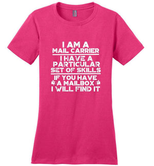 Postal Worker Tees Women's Dark Fuchsia / S Mail Carrier - I have a particular set of skill Women's Tshirt