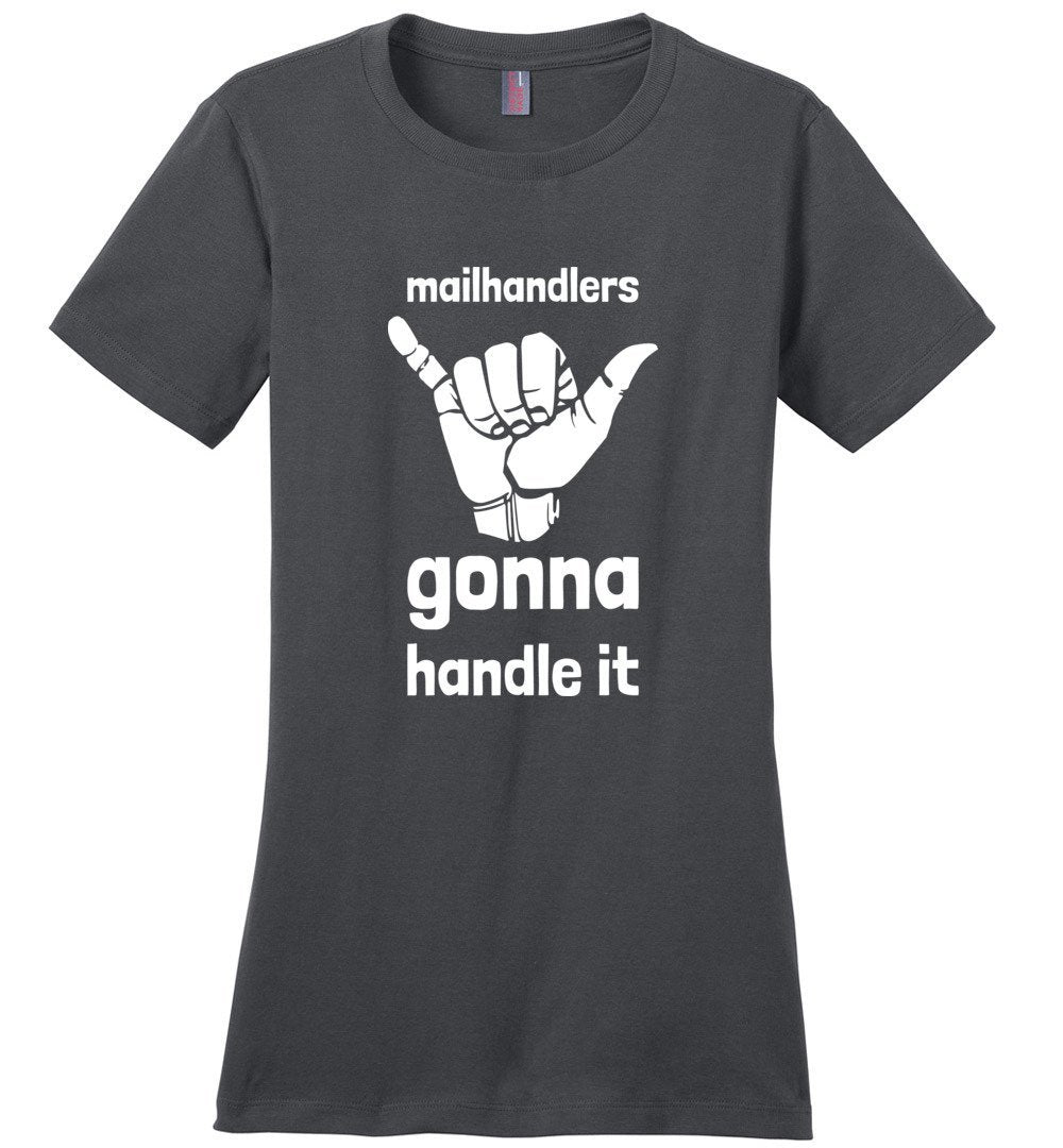 Postal Worker Tees Women's Charcoal / S Mailhandlers gonna handle it Women's Tshirt