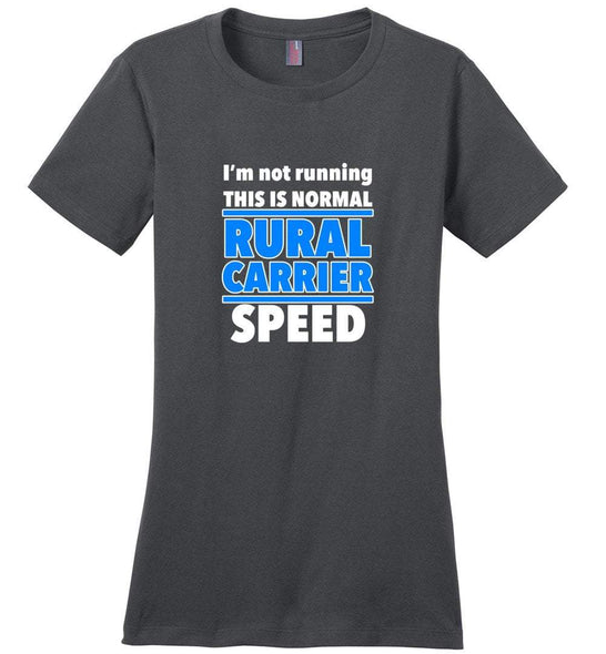 Postal Worker Tees Women's Charcoal / S Normal rural carrier speed Women's Tshirt